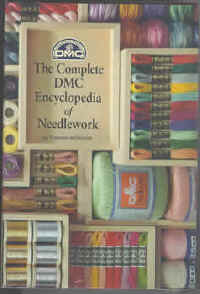 Complete DMC Encyclopedia of Needlework