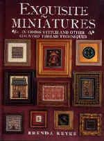 Exquisite Miniatures In Cross Stitch and Other Counted Thread Techniques Book BK-E112