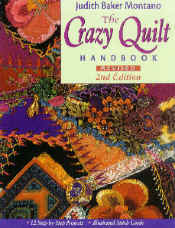 The Crazy Quilt Handbook 2nd Revised