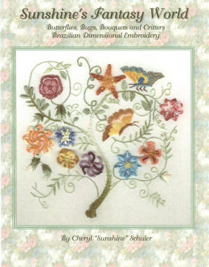 Brazilian Embroidery Book Sunshine's Fantasy World